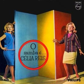 Célia Reis - O Samba é Célia Reis (1962) a