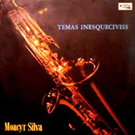 Moacyr Silva — Temas Inesquecíveis