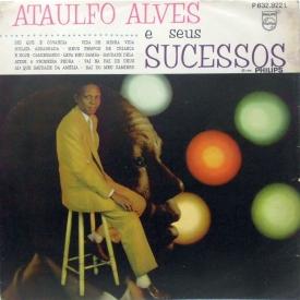 Ataulfo Alves — Ataulfo Alves e Seus Sucessos (a)