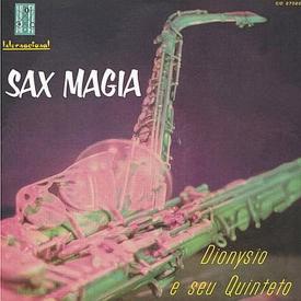 Dionysio — Sax Magia (1960 original)