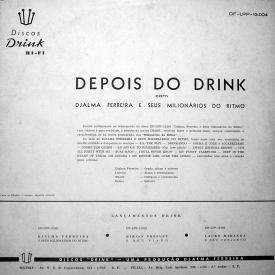 Djalma Ferreira & Seus Milionários do Ritmo — Depois do Drink (b)