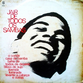 Jair Rodrigues — Jair de Todos os Sambas (a)