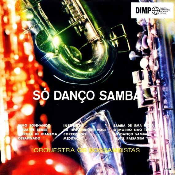 Orquestra Os Bossambistas — Só Danço Samba