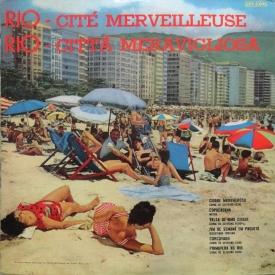 Various Artists — Rio, Cidade Maravilhosa (Sinfonia do Rio de Janeiro) 1960 (b)