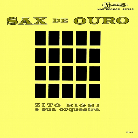 Zito Righi, Pedrinho Rodrigues, Sylvio Cézar, Toni Vestane, Francineth — Sax de Ouro (a)