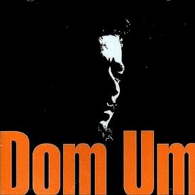 Dom Um Romão — Dom Um (1)