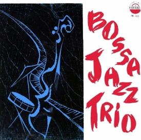 Bossa Jazz Trio — Bossa Jazz Trio