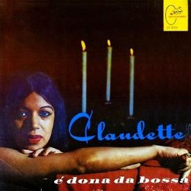 Claudette Soares — Claudette é Dona da Bossa