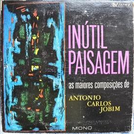 Eumir Deodato — Inútil Paisagem – As Maiores Composições de Antônio Carlos Jobim (a)