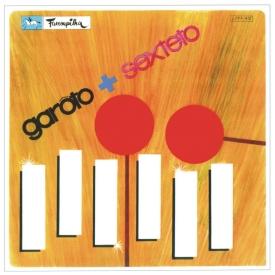 Garôto — Garôto & Sexteto