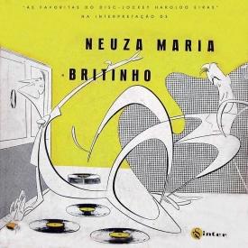 Neusa Maria, João Leal Brito 'Britinho' — As Favoritas do 'Disc-Jockey' Haroldo Eiras na Interpretação de Neusa Maria e Britinho