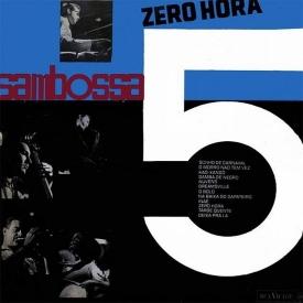 Sambossa 5 — Zero Hora (a)