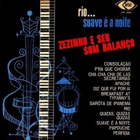 Zezinho — Rio... Suave é a Noite – Zezinho e Seu Som Balanço