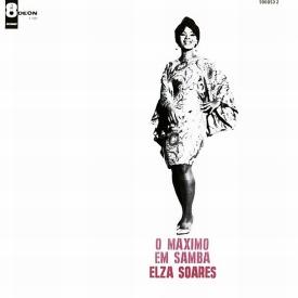 Elza Soares — O Máximo em Samba (a)