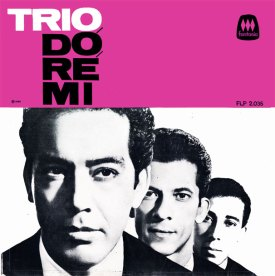 Trio Dó-Ré-Mi — Trio Dó-Ré-Mi (a)