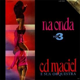 Ed Maciel — Na Onda Vol. 3