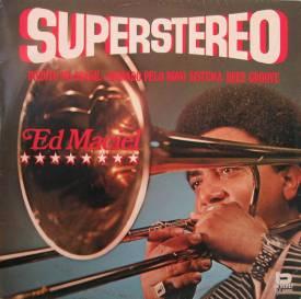 Ed Maciel — Superstereo