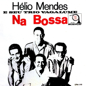 Helio Mendes_Na Bossa_1963 (a)