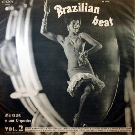 J. T. Meirelles — Brazilian Beat Vol. 2 (b)