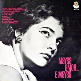 Maysa — Maysa, Amor... e Maysa (a)