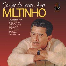 Miltinho — Canção do Nosso Amor (a)