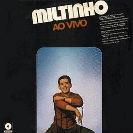 Miltinho — Miltinho ao Vivo (1973 release)