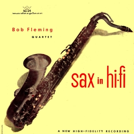 Bob Fleming — Sax in Hi-Fi (a)