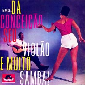 Manoel da Conceição — Manoel da Conceição Seu Violão e Muito Samba (a)