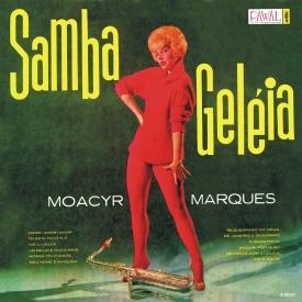 Moacyr Marques 'Bijú' — Samba Geléia (a)