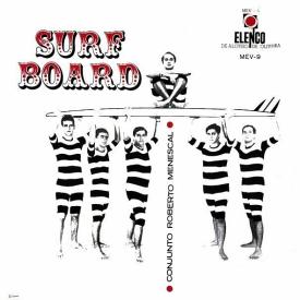 Roberto Menescal - Surf Board (1966) a