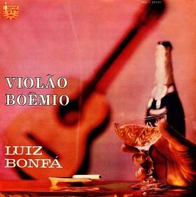 Luiz Bonfá — Violão Boêmio
