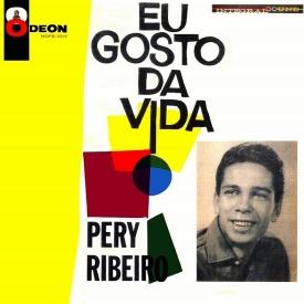 Pery Ribeiro — Eu Gosto da Vida