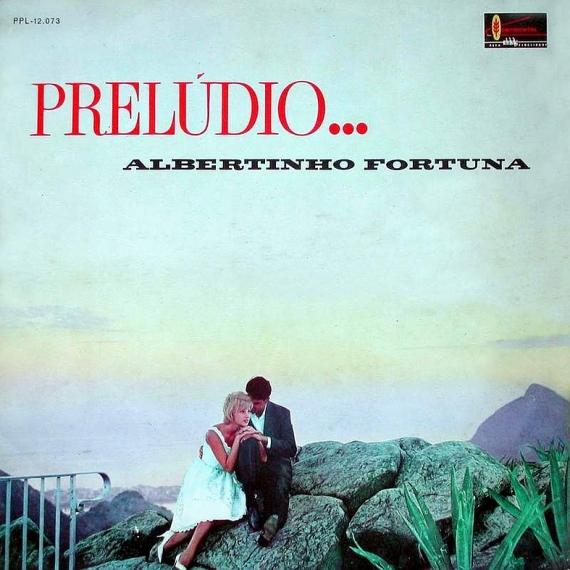 Albertinho Fortuna — Prelúdio (a)