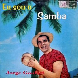 Jorge Goulart - Eu Sou o Samba (1960)