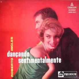 Roberto Inglez - Dançando Sentimentalmente (1958) a