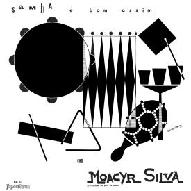 Moacyr Silva — Samba é Bom Assim (a)