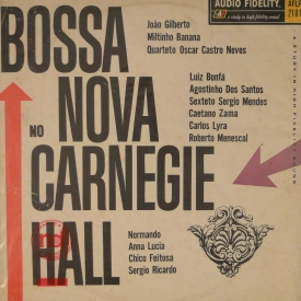 Various — Bossa Nova at Carnegie Hall (a)