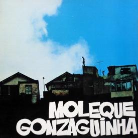 Gonzaguinha — Moleque Gonzaguinha (a)