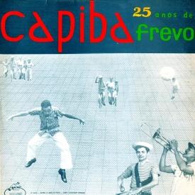 Claudionor Germano, Nelson Ferreira — Capiba – 24 Anos de Frevo (a)