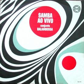 Conjunto Balambossa - Samba ao Vivo (c1961) a