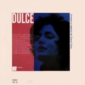 Dulce Nunes, Guerra Peixe — Dulce (a)