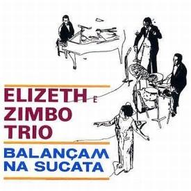 Elizete Cardoso, Zimbo Trio — Balançam na Sucata