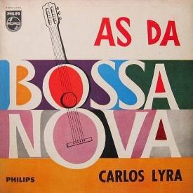 Carlos Lyra — As da Bossa Nova
