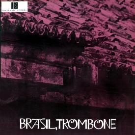 Raul de Barros — Brasil, Trombone (a)