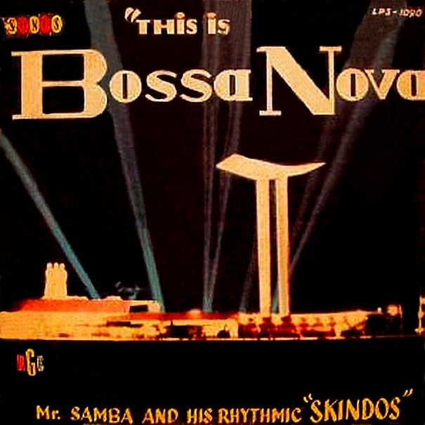 Mr. Samba & Seus Skindôs Rítmicos — This is Bossa Nova