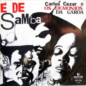 Carlos Cezar & Demônios da Garoa - É de Samba (1968) a