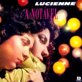 Lucienne Franco — A Notável (a)