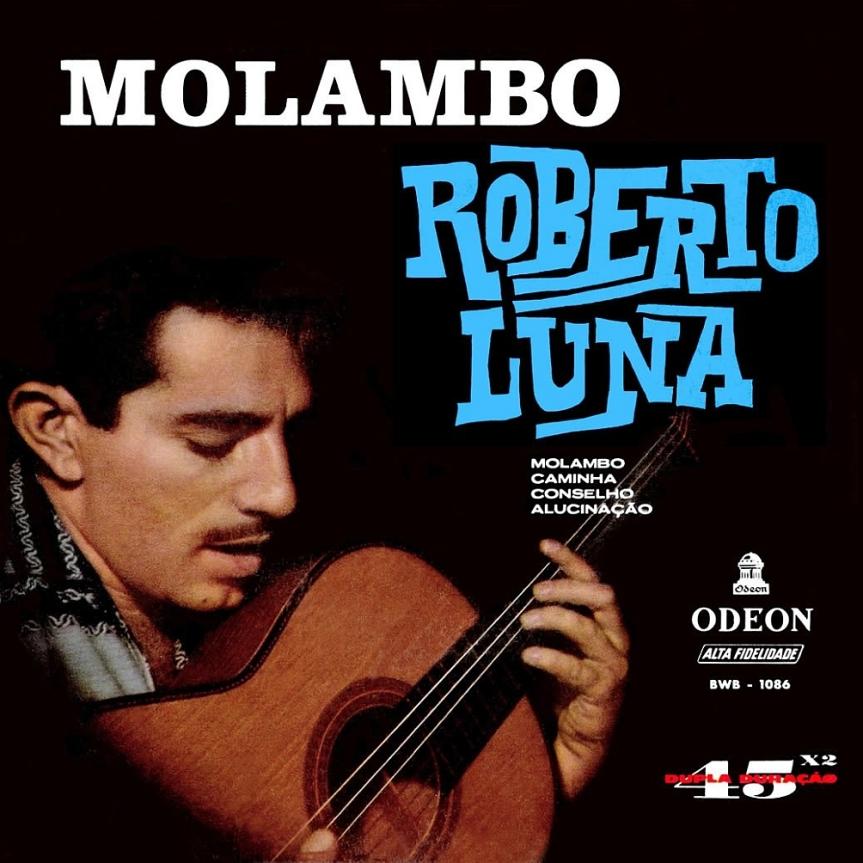 Roberto Luna — Molambo - Caminha - Conselho - Alucinação