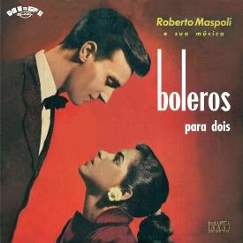 Roberto Máspoli — Boleros Para Dois (a)