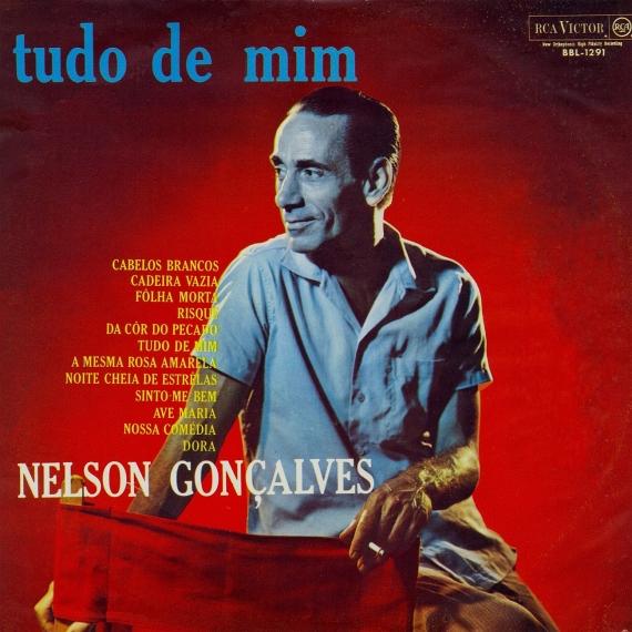 Nelson Gonçalves — Tudo de Mim (a)